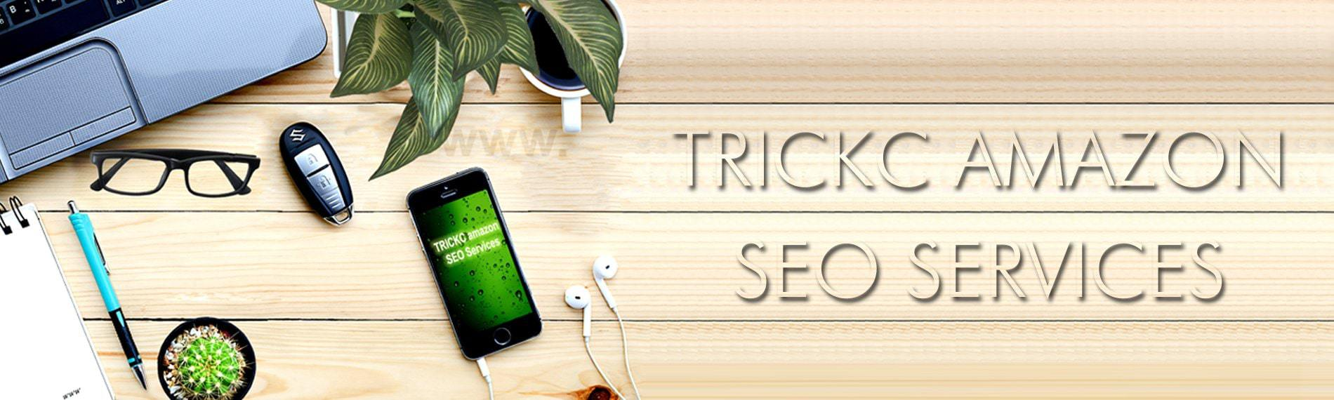 TRICKC Amazon SEO Services